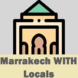 Marrakech WITH Locals